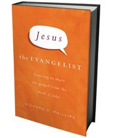 Jesus the Evangelist - Richard D. Phillips