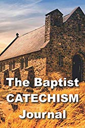Baptist Catechism Journal at Amazon